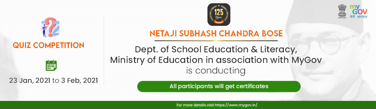 Quiz Competition on the occasion of 125th Birth anniversary of Netaji Subhash Chandra Bose for wide publicity